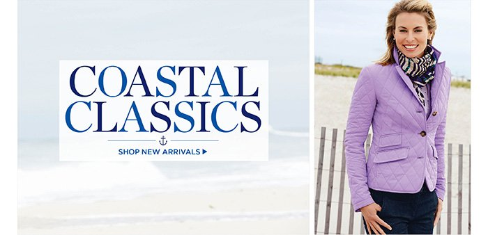 Coastal Classics. Shop new arrivals.