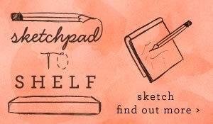 sketchpad to shelf