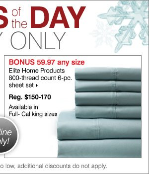 59.97 Any size Elite home products 800-threadcount 6-pc. sheet set Reg.  $150-170 Available in full-California king