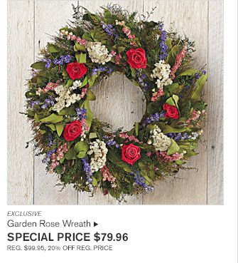 EXCLUSIVE - Garden Rose Wreath  - SPECIAL PRICE $79.96 REG. $99.95, 20% OFF REG. PRICE