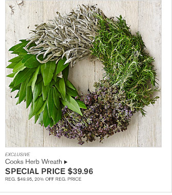 EXCLUSIVE - Cooks Herb Wreath  - SPECIAL PRICE $39.96 REG. $49.95, 20% OFF REG. PRICE