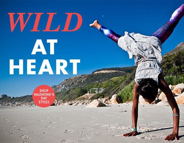 Wild at Heart. Shop Valentine's Day Styles