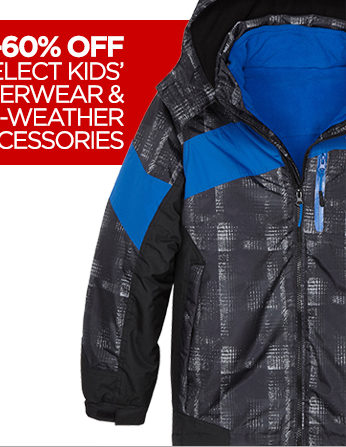 50-60% OFF SELECT KIDS' OUTERWEAR & COLD-WEATHER ACCESSORIES