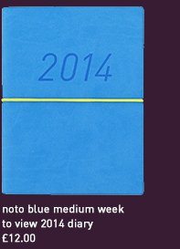 noto blue medium week to view 2014 diary