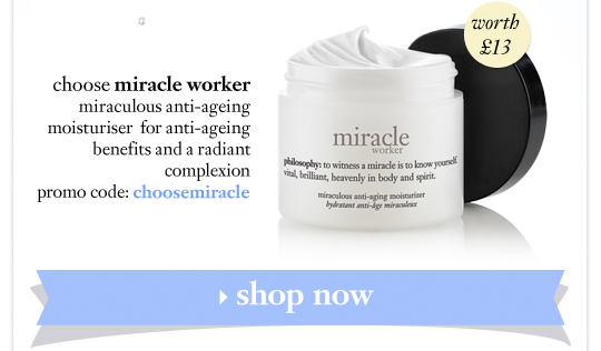 worth 13$ choose miracle worker miraculous anti-ageing moisturiser  for anti-ageing benefits and a radiant complexion promo code: miracle