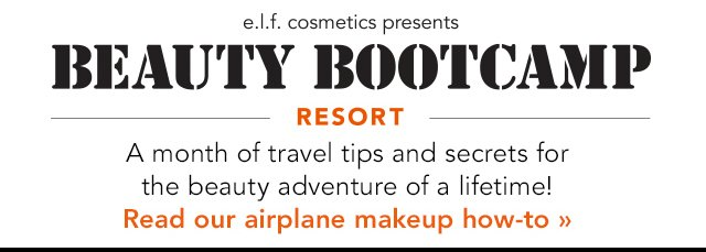 e.l.f. Cosmetics Presents: Beauty Bootcamp Resort! Code: BRUSH2014  Get It Now!