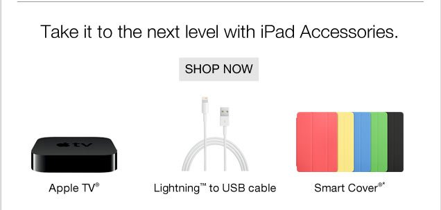 Take it  to the next level with iPad Accessories. Shop now.