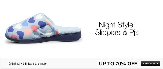 Night Style: Slippers and Pjs