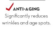 2. Practice self preservation. ANTI-AGING. Significantly reduces wrinkles and age spots.