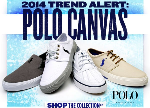 2014 Trend Alert: Polo Canvas. Shop the collection at Journeys.