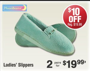 Slippers $19.99 per pair when you buy 2