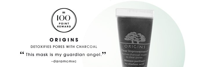 ORIGINS. Detoxifies pores with charcoal. This mask is my guardian angel. daramcmxc