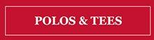 POLOS & TEES