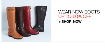 Wear-Now Boots, Up to 60% Off
