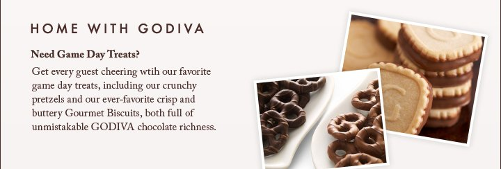 HOME WITH GODIVA | Need Game Day Treats