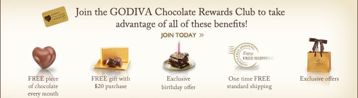 Join the GODIVA Chocolate Rewards Club to take advantage of all these benefits! JOIN TODAY »