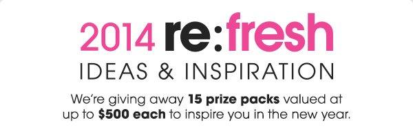 2014 re:fresh   IDEAS & INSPIRATION