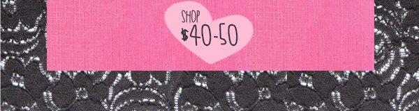 Shop $40-50