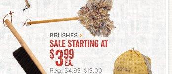 Brushes starting at $3.99