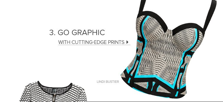 Go graphic with cutting edge prints