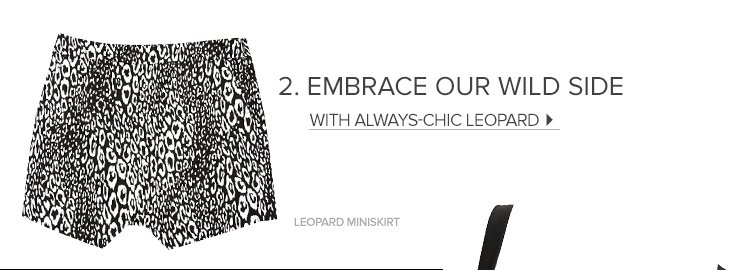 Embrace our wild side with always chich leopard
