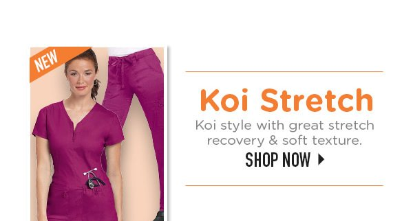 Koi Stretch Koi style with great stretch recovery & soft texture. - Shop Now