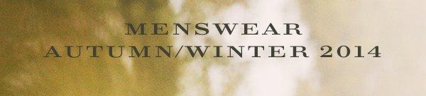 Menswear Autumn/Winter 2014