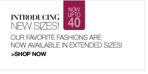 Shop Now, Extended Sizes Now Up to 40
