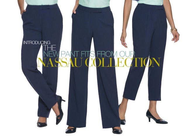 Introducing to the New Pant Fits from our Nassau Collection