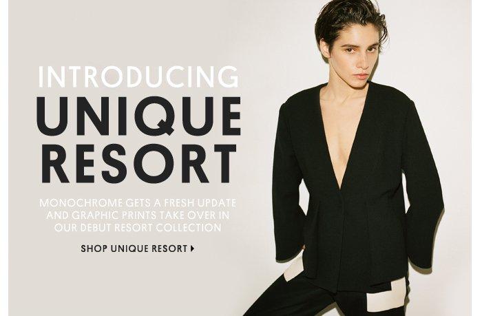 INTRODUCING UNIQUE RESORT - Shop Unique Resort