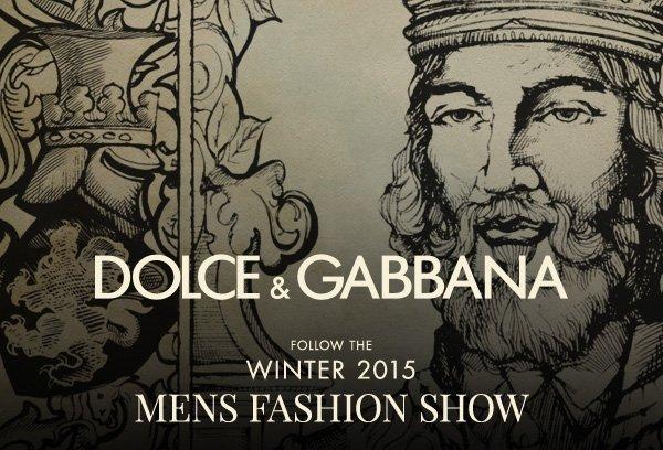 Dolce & Gabbana MEN'S FASHION SHOW