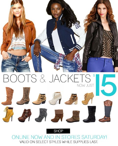 E-mail insiders shop first... Select Boots & Jackets now only $!5!