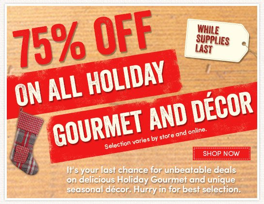75% Off - Holiday Clearance