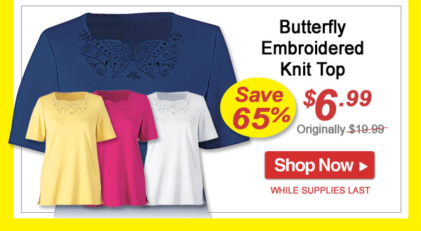 Save 65% - Butterfly Embroidered Knit Top - Now Only $6.99 - Shop Now >>