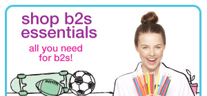 shop b2s essentials - all you need for b2s!