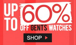Up to 60% off gents watches