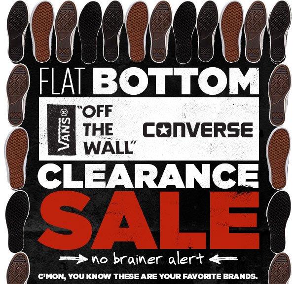 Flat Bottom Sale ft. Vans & Converse