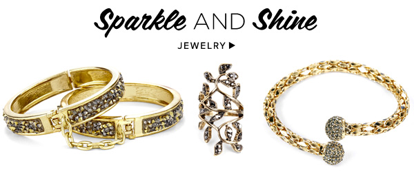 Sparkle and Shine. Shop Jewelry