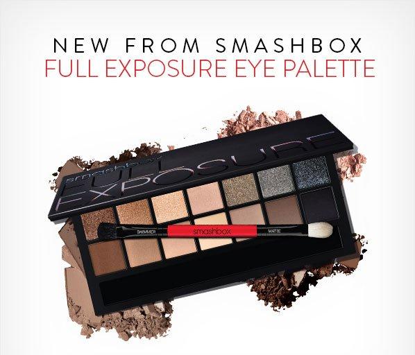 NEW FROM SMASHBOX - FULL EXPOSURE EYE PALETTE