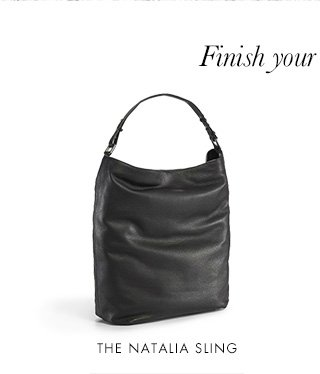 Finish your look with... | THE NATALIA SLING
