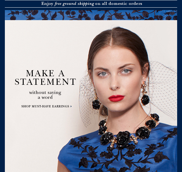 MAKE A STATEMENT (without saying a word) SHOP MUST-HAVE EARRINGS
