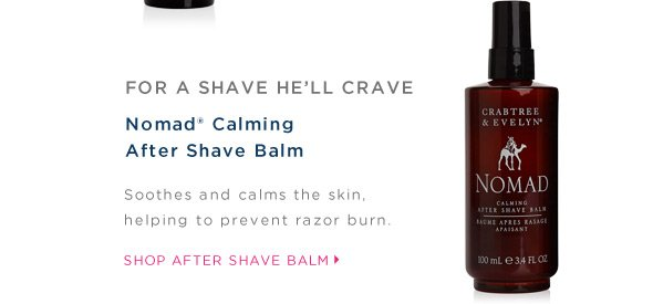 Nomad Calming After Shave Balm. Shop After Shave Balm.