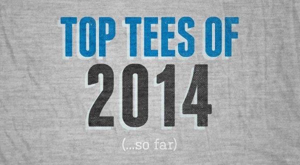 Top Tees of 2014