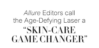 """Allure Editors call the Age-Defying laser a """"SKIN-CARE GAME CHANGER"""""""