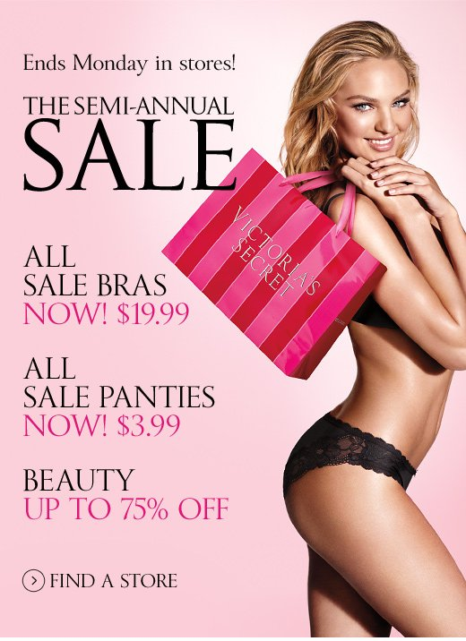 Ends Monday in Stores! The Semi-Annual Sale