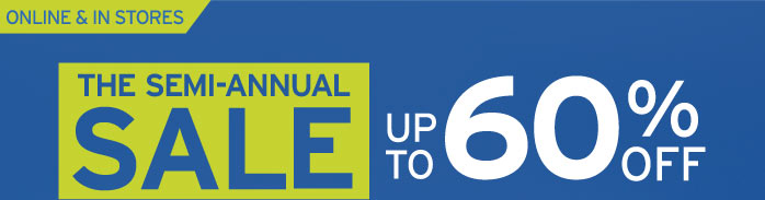 The Semi-Annual Sale - Up To 60% OFF