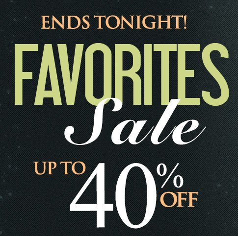 1-Day Only! Up to 40% OFF Your Favorite Styles! SHOP NOW!