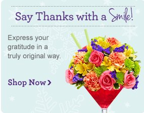 Say Thanks with a Smile! Express your gratitude in a truly original way. Shop Now