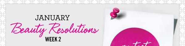 Beauty Resolutions Week 2