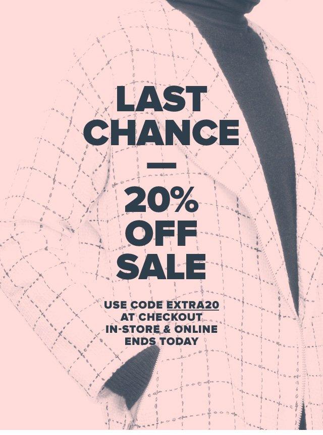 Last Chance—20% Off Sale
